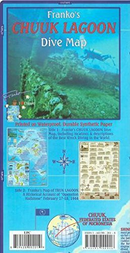 Chuuk (Truk) Lagoon Dive & Wreck Map & Operation Hailstone Franko Maps Waterproof Map