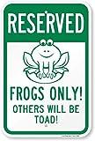 smartsign Aluminium Schild, Legend 'vorbehalten-Frösche nur. Andere werden Kröte.' mit Grafik, 45,7cm hoch x 30,5cm breit, grün auf weiß