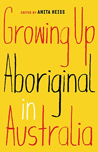 Growing Up Aboriginal in Australia (English Edition)