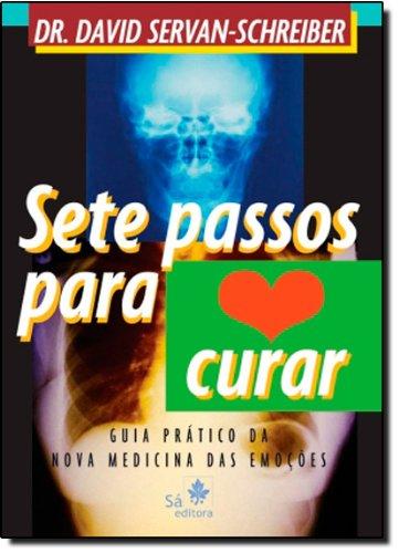 Sete Passos Para Curar (Em Portuguese do Brasil)