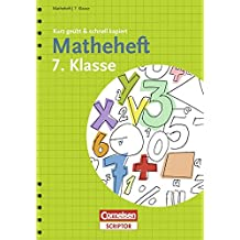 Matheheft 7. Klasse - kurz geübt & schnell kapiert (Cornelsen Scriptor - kurz geübt & schnell kapiert)