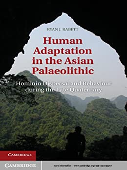 Human Adaptation in the Asian Palaeolithic by [Rabett, Ryan J.]