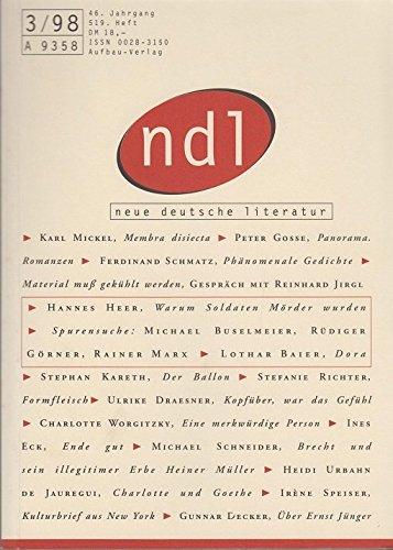 ndl, neue deutsche literatur. Zeitschrift für deutschsprachige Literatur. 46. Jahrgang, 517. Heft, Januar /Februar 1998. Vergangenheit als Gegenwart; Katalaunische Reise.