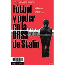 Fútbol y poder en la URSS de Stalin (Ensayo nº 1)