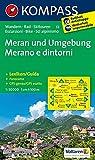 Meran und Umgebung /Merano e dintorni: Wanderkarte mit Kurzführer, Radrouten und alpinen Skirouten. Dt./Ital. GPS-genau. 1:50000 (KOMPASS-Wanderkarten, Band 53)