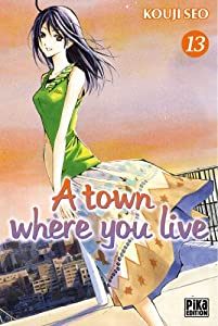 A town where you live Edition simple Tome 13