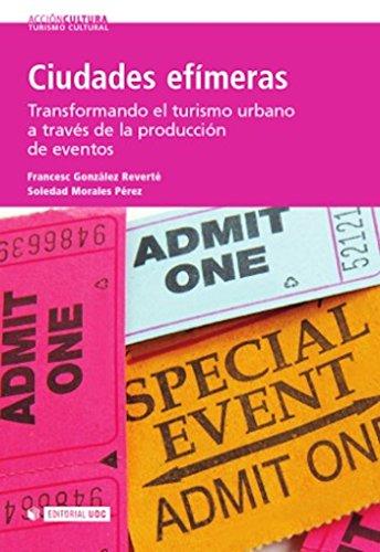 Ciudades efímeras (Acción Cultura) por Francesc González Reverté