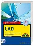 Jetzt lerne ich CAD - Mit voll funktionsfähiger 30-Tage-Fristversion von AutoCAD LT 2006 und allen Übungsbeispielen aus dem Buch auf zwei CDs!: Der ... in das Konstruieren mit AutoCAD/AutoCAD LT