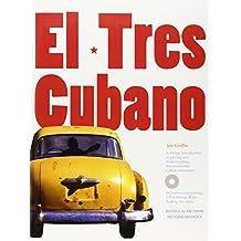 El Tres Cubano [With Audio Cd] (Book & Cd)