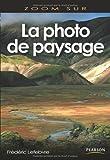La Photo de paysage