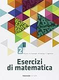 Esercizi di matematica. Per la Scuola media. Con espansione online: 2