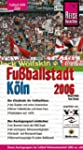 Fußballstadt Köln 2006