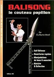 Balisong. Le couteau papillon