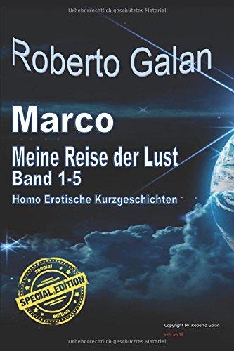 """Preisvergleich Produktbild Marco, meine Reise der Lust """"SPECIAL Edition"""": Band 1 - 5"""