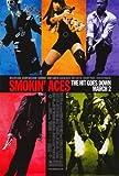 Smokin' Aces Movie Poster (27 x 40 Inches - 69cm x 102cm) (2007) -(Ben Affleck)(Jason Bateman)(Peter Berg)(Brian Bloom)(Sharon Bruneau)(Common) by MG Poster