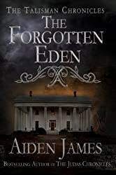 The Forgotten Eden (Talisman Chronicles Book 1) (English Edition)