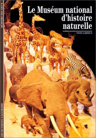 Le Muséum national d'histoire naturelle par Yves Laissus