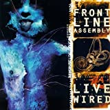 Live Wired by Frontline Assembly