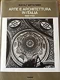Arte e architettura in Italia 1600-1750.