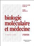 Biologie moléculaire et médecine, 2e édition
