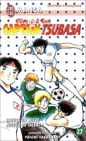 Captain Tsubasa, tome 27 : Encore un autre joueur de talent ! par Yôichi Takahashi