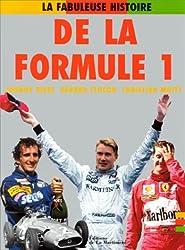 La fabuleuse histoire de la formule 1