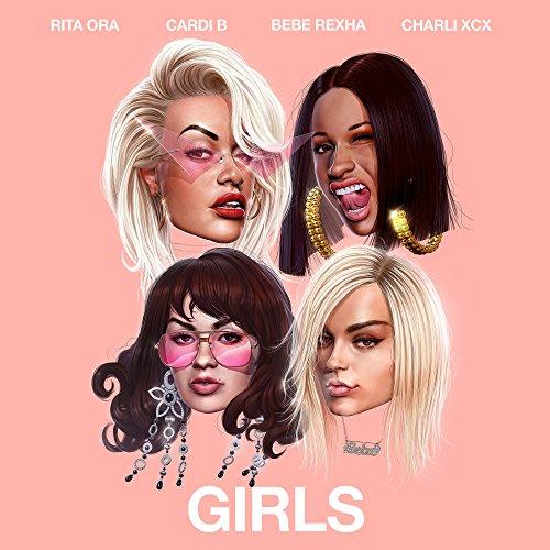 Girls (feat. Cardi B, Bebe Rexha & Charli XCX) [Explicit]