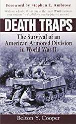 Death Traps: The Survival of an American Armored Division in World War II by Belton Y. Cooper (2003-04-29)