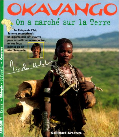 Afrique Tome 1 : On a marché sur la Terre par Nicolas Hulot
