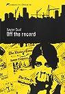 Off the record par Xavier Gual Badillo