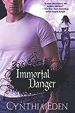 Immortal Danger (Night Watch Book 1)