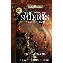 City of Splendors: The Cities (Forgotten Realms Novel: Cities)
