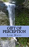 Gift of Perception