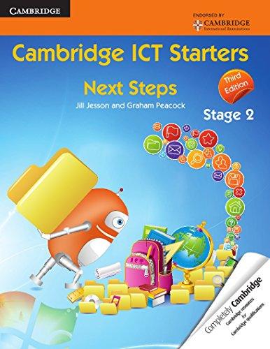 Cambridge ICT starters: next steps. Stage 2. Per la Scuola elementare (Cambridge International Examinations)