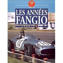 50 Ans de Formule 1 : Tome 1, Les années Fangio