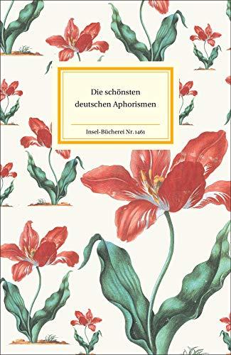 Die schönsten deutschen Aphorismen (Insel-Bücherei)