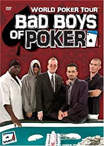 World Poker Tour: Bad Boys of Poker [DVD] [Region 1] [US Import] [NTSC]