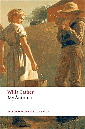 My Antonia (Oxford World's Classics)
