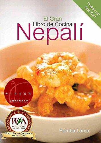 El Gran Libro de Cocina Nepalí por Pemba Lama