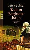 Tod im Beginenhaus (Apothekerin Adelina, Band 1)