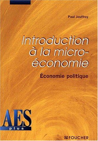 Introduction à la micro-économie : Economie politique, DEUG AES