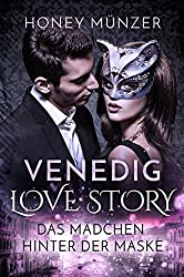 Venedig Love Story: Das Mädchen hinter der Maske