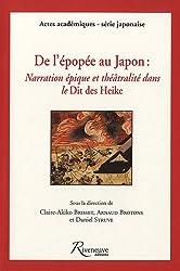 De l'épopée au Japon : Narration épique et théâtralité dans le Dit des Heike