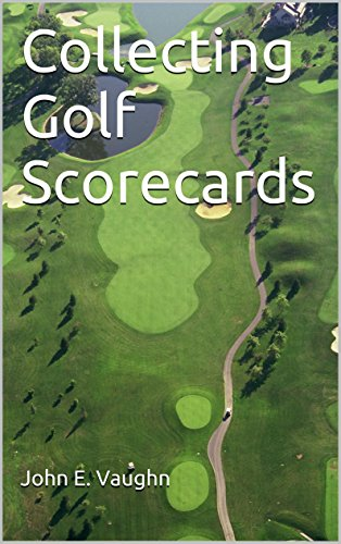 Collecting Golf Scorecards (English Edition)