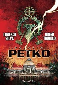 El palacio de Petko par Lorenzo Silva Noemí Trujillo