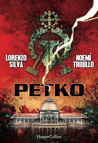El palacio de Petko de Lorenzo Silva y Noemí Trujillo