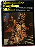 Mountaintop Kingdom: Sikkim