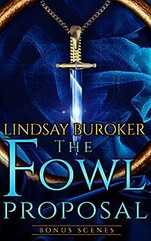 The Fowl Proposal Bonus Scenes (Dragon Blood) (English Edition)