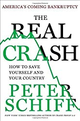 The Real Crash by Peter D. Schiff (2012-05-22)