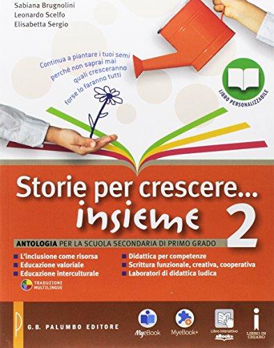 Storie per crescere insieme. Letteratura-Quaderno delle competenze. Per la Scuola media. Con DVD-ROM. Con e-book. Con espansione online: 2